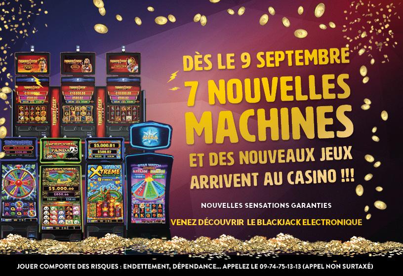 7 nouvelles machines arrivent au casino