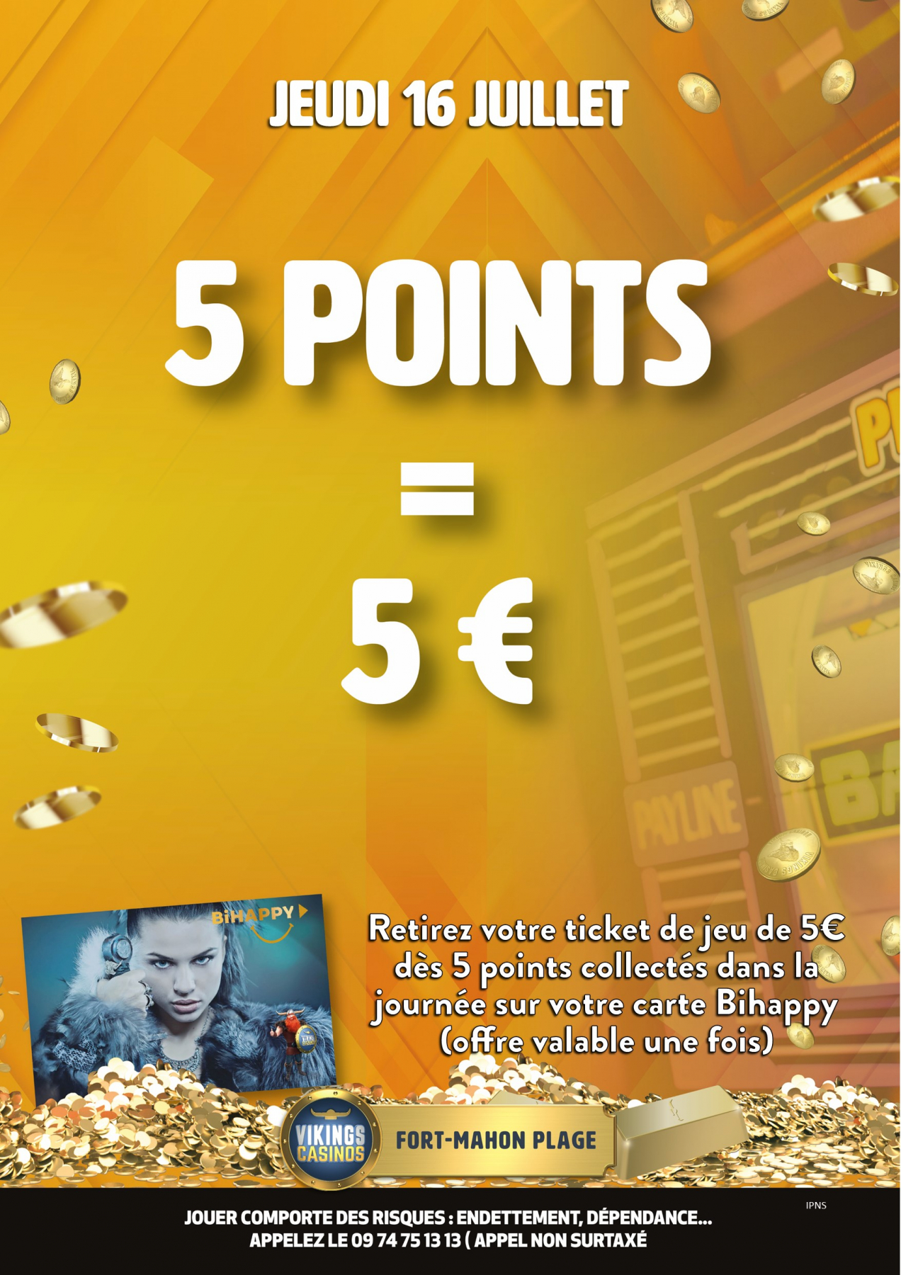 5 points collectés = 5€ en ticket de jeu