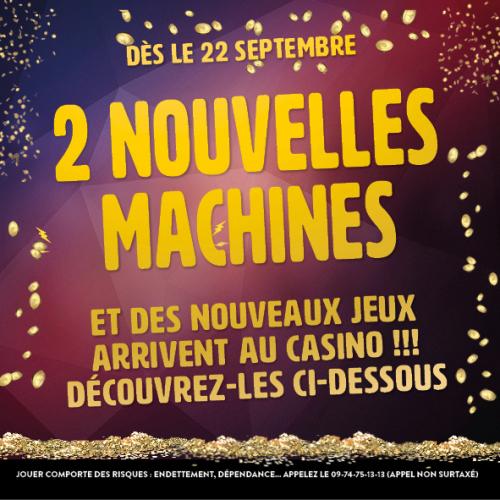 Des nouvelles machines arrivent au casino
